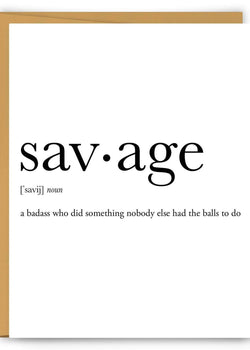 Savage Definition Greeting Card-Footnotes-For Now
