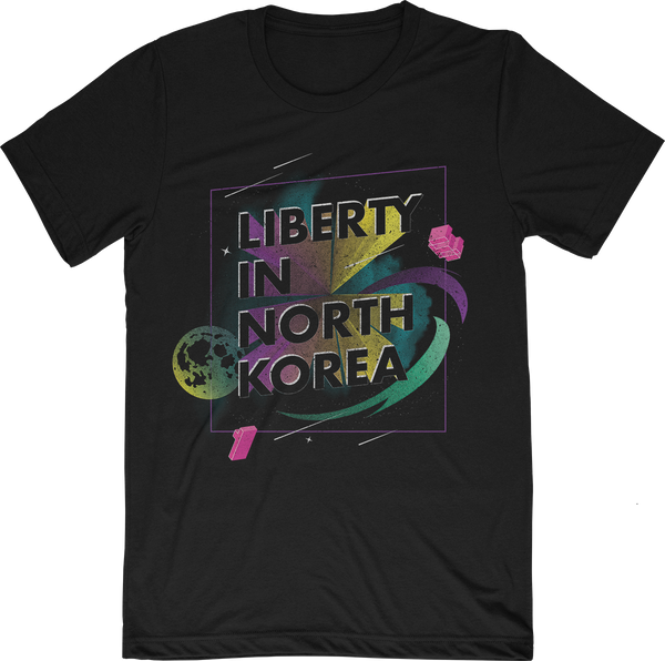 "Liberty in North Korea ""Out of This World"" T-Shirt"