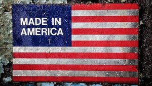 "5 Reasons That ""Made In America"" (or some version of it) Matters"