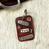 Large Dog Tag - Nose The Truth!