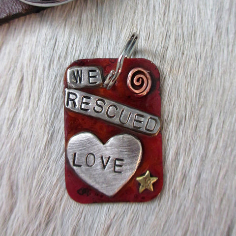Dog Art Tag - We Rescued Love