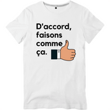 T-Shirt D'accord faisons comme ca - OSS 117