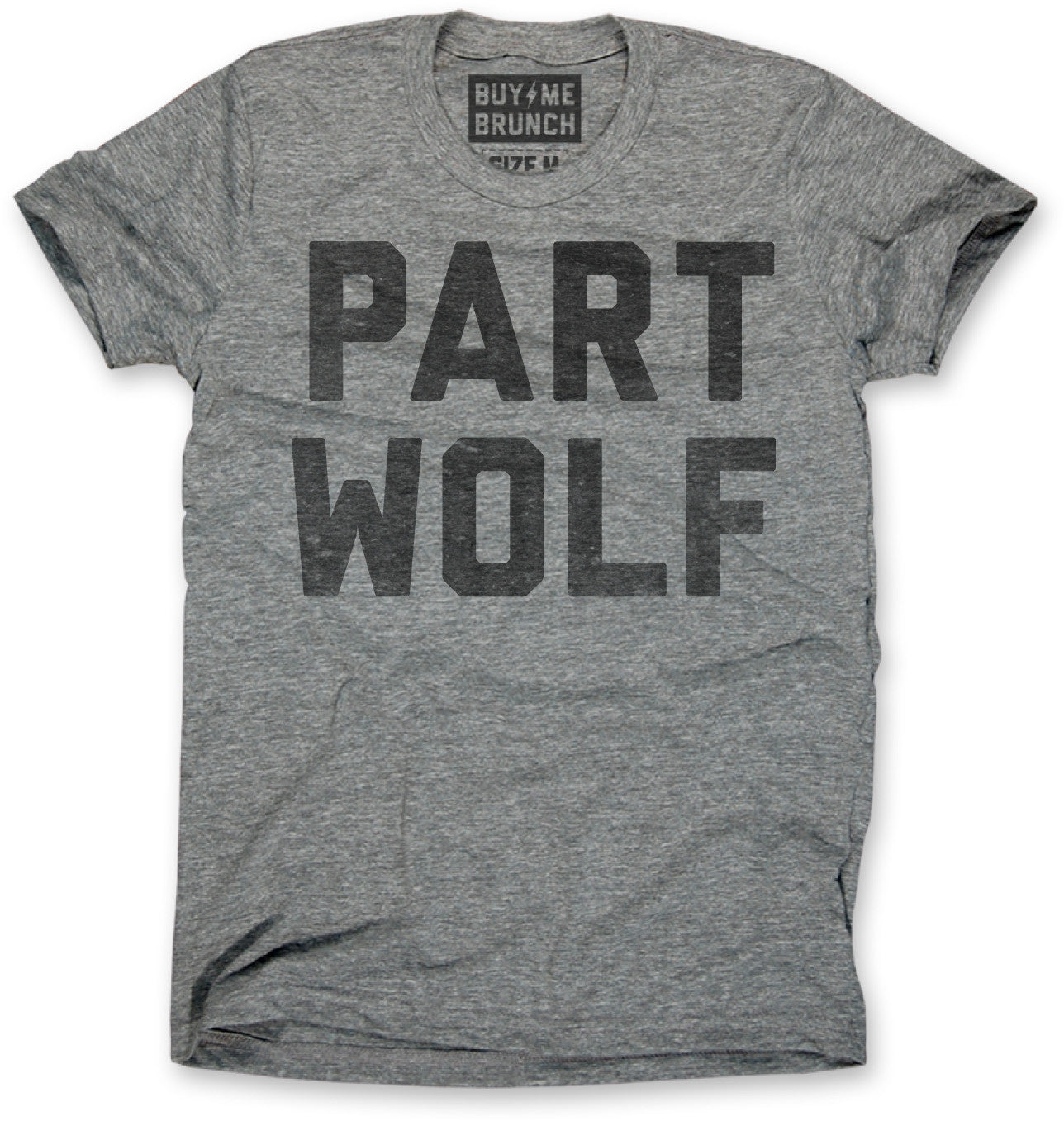 part wolf mens t shirt from buy me brunch. Black Bedroom Furniture Sets. Home Design Ideas