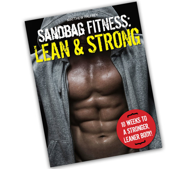 Sandbag Fitness: Lean & Strong