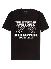 This is what an Awesome Director looks like t-shirt