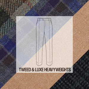 Made To Order Trousers Tweed & Luxe Heavyweight Woolens