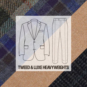 Made To Order Suiting Tweed & Luxe Heavyweight Woolens