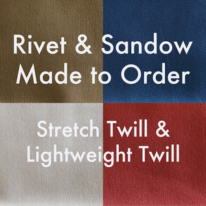 MTO Rivet & Sandow Chino Stretch Twill & Lightweight Twill
