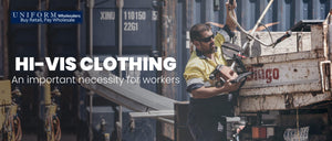 HI-VIS CLOTHING  AN IMPORTANT NECESSITY FOR WORKERS