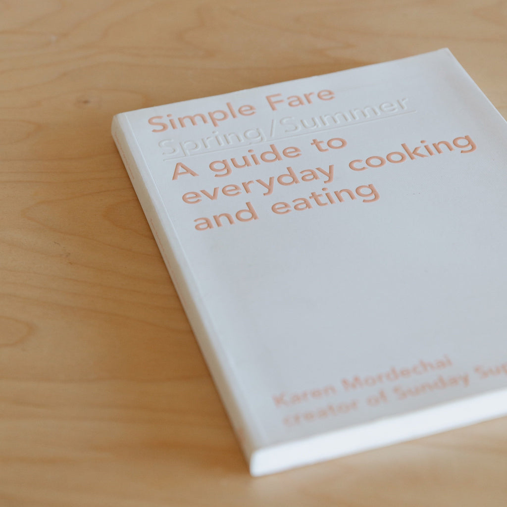 Simple Fare : Spring/Summer Cookbook