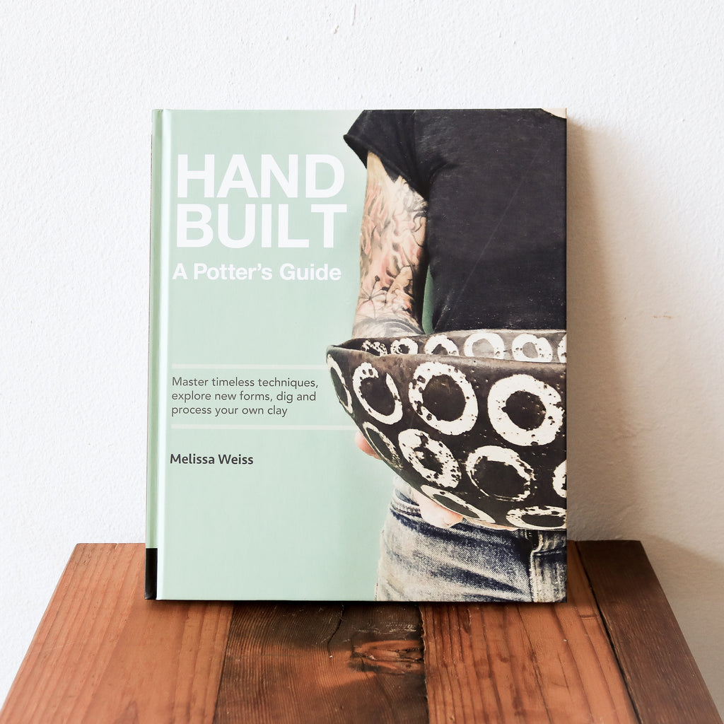 Handbuilt A Potters Guide Book