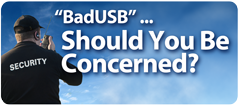 badusb - should you be concerned?