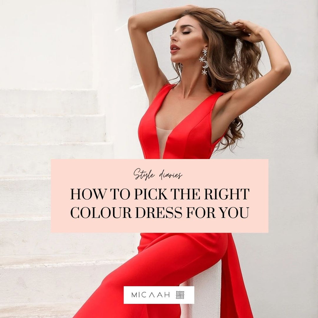 How to Pick the Right Colour Dress for You!