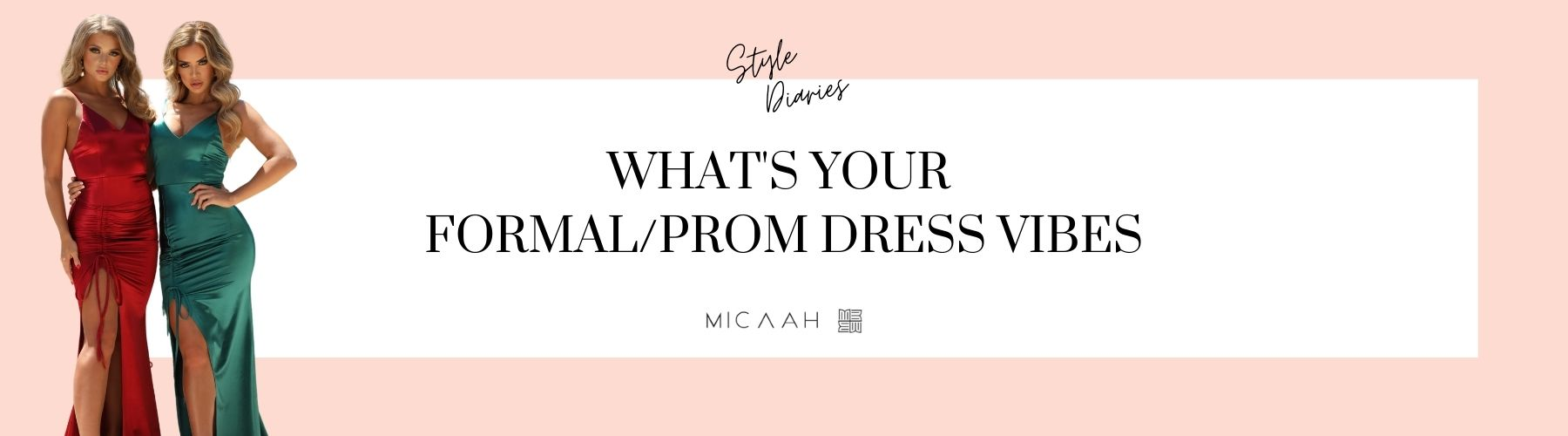 What formal dress or prom dress vibe are you
