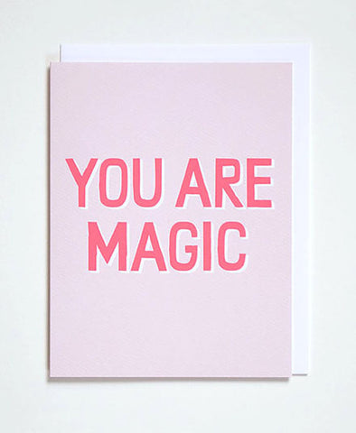 Greeting Card, You Are Magic