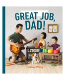 GREAT JOB, DAD! Hardcover Children's Book