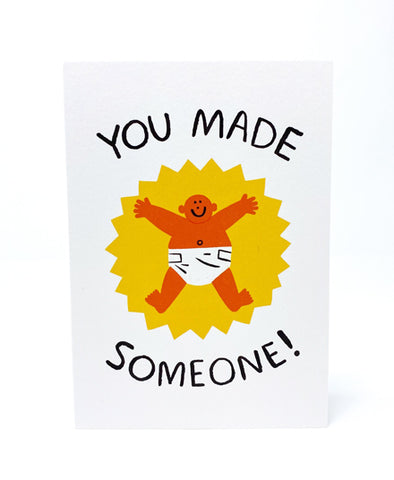 Greeting Card, You Made Someone