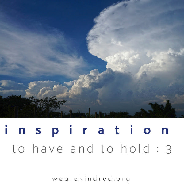 Inspiration to have and to hold : 3