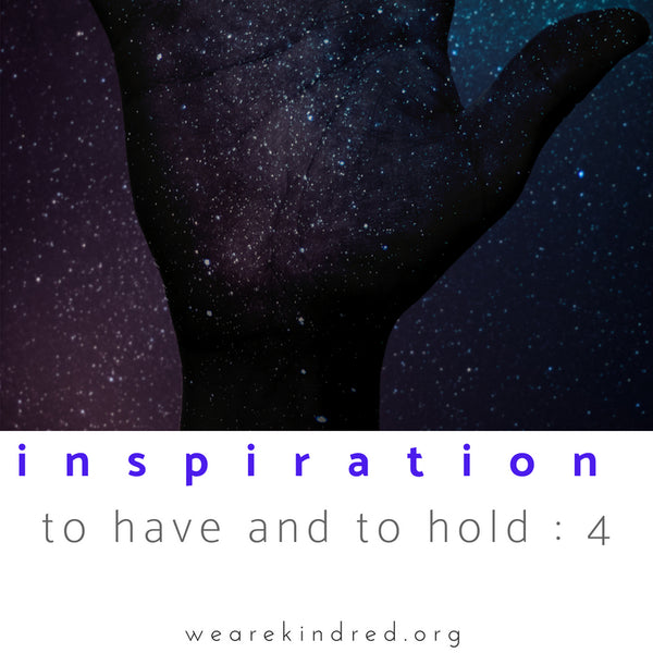 Inspiration to have and to hold : 4