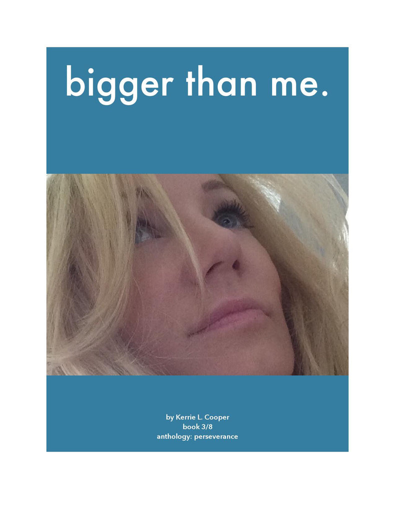 Bigger than me. [eBook]