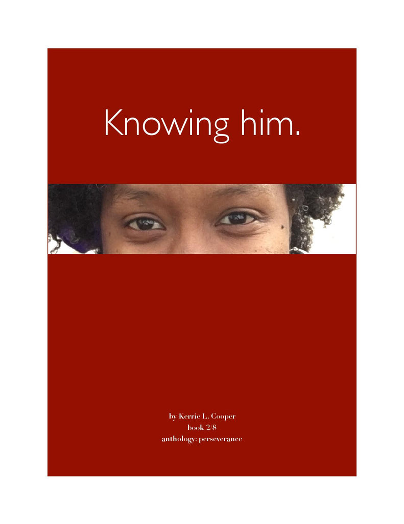 Knowing him. [eBook]