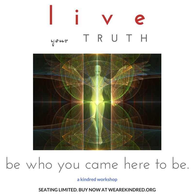 Live your TRUTH.