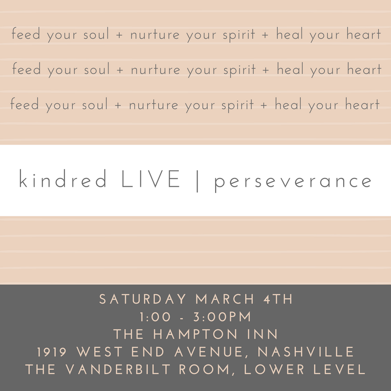 kindred LIVE | perseverance. SOLD OUT MARCH 4, 2017