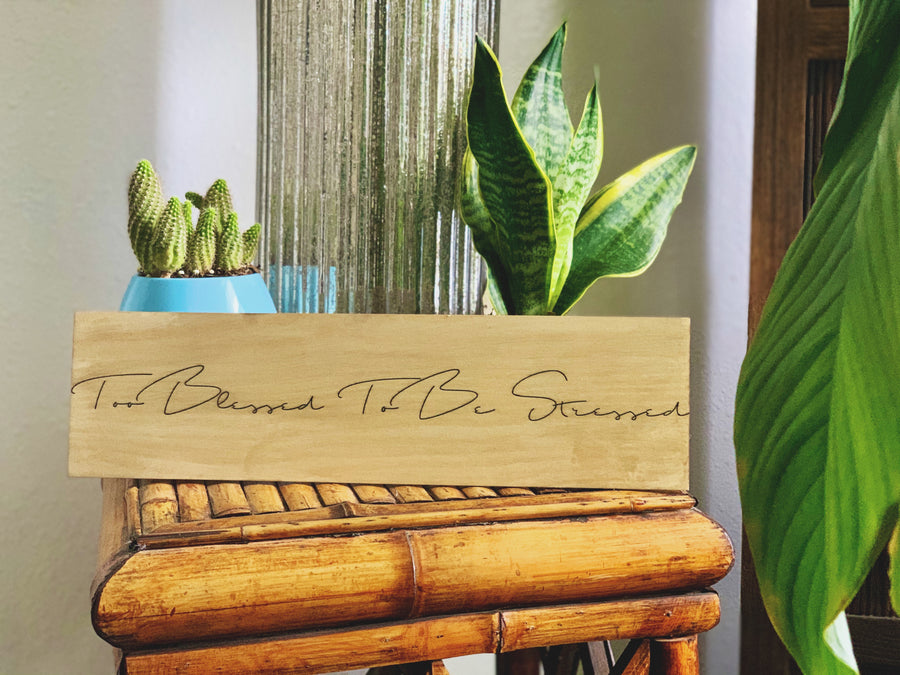 """Too Blessed"" Shelf Decor"