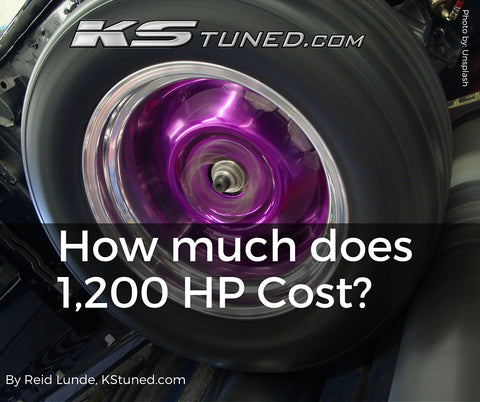 How much does 1,200 HP cost? (Part 1) | KStuned com