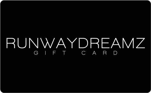 Runwaydreamz Gift Card