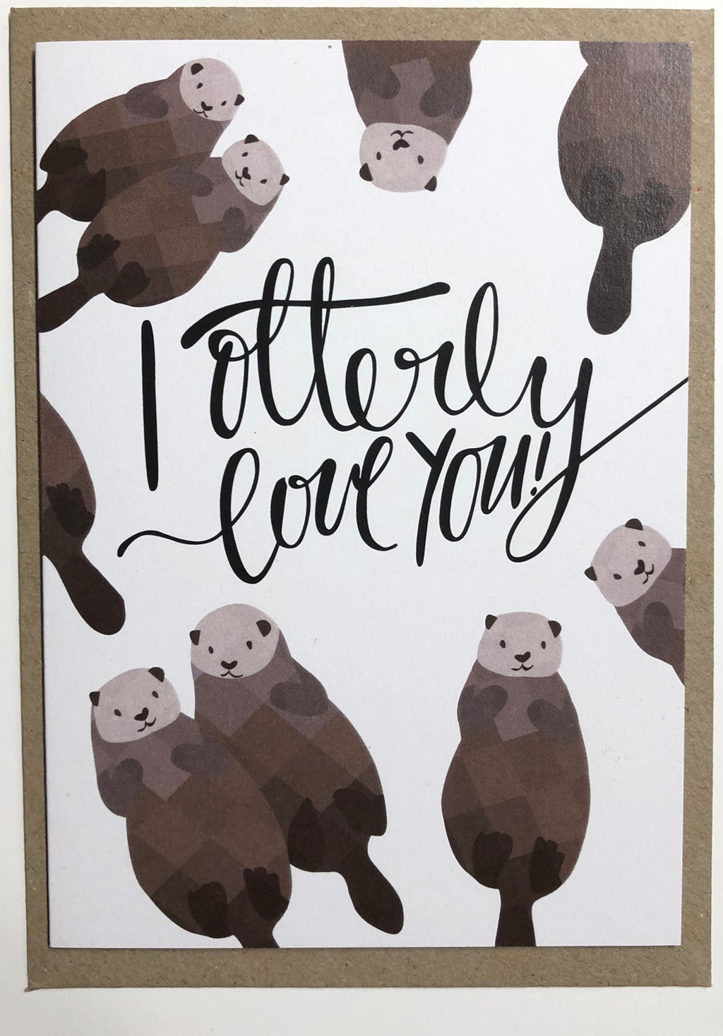 I Otterly Love You Greeting Card