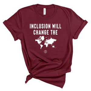 Inclusion Will Change The World