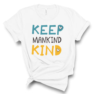 Keep Mankind Kind