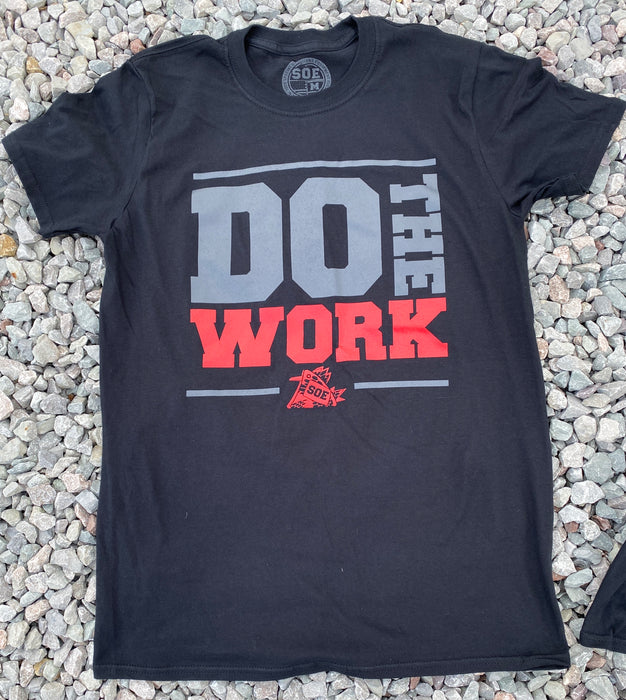 Do The Work T Shirt