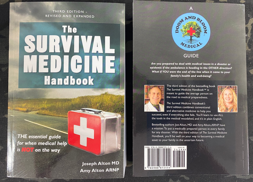 The Survival Medicine Handbook: THE essential guide for when medical help is NOT on the way 3rd Edition