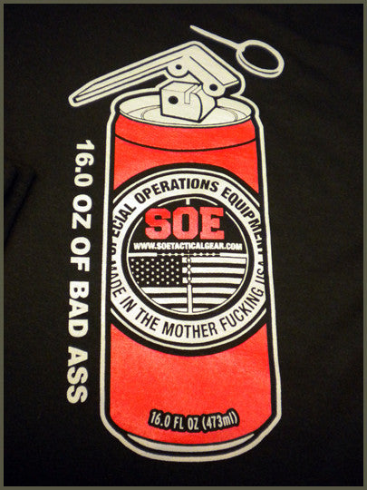 Original SOE Bad Ass Can Shirt