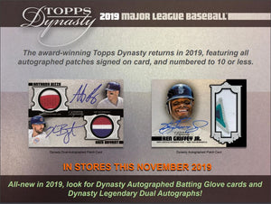 Release 11/06: READ ALL ABOUT 2019 Topps Dynasty Baseball and what to chase