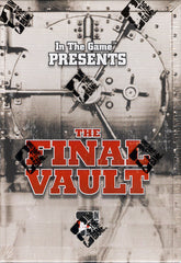 2015/16 In The Game FINAL VAULT Hockey ($6.25 per last name letter, 19 total spots) ID FINALVAULT422