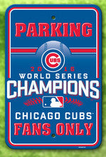 Cubs World Series 2016 Blue Parking Sign ($19.99)