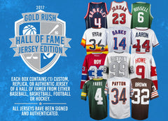 2017 Gold Rush Hall of Fame Jersey Edition ($9.99 per 8 checklist players, 20 total spots, 160 checklist players total) ID GRHOFJERSEYS126