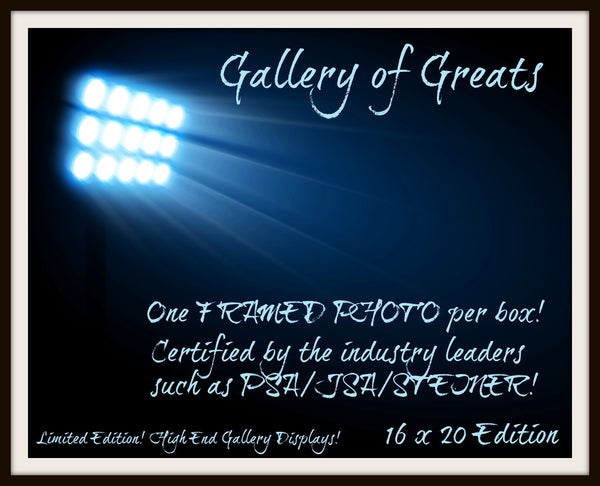 2017 Gallery of Greats framed 16 x 20 edition ($10.99 per 4 teams, 120 total teams, 30 total spots)  ID GOGFRAMED128
