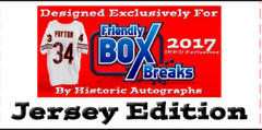 2 JERSEY BOX BREAK FriendlyBoxBreaks exclusive MULTI SPORT Jerseys by Historic Autographs ($18.99 per 5 checklist players, 18 total spots, 90 total checklist players) ID HAFBB2B203