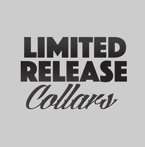 LIMITED RELEASE COLLAR