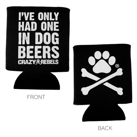 Only One Drink Koozie