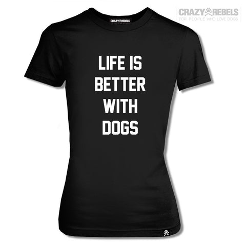 Life Is Better Women's Tee