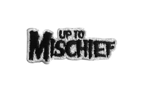 Up To Mischief Patch