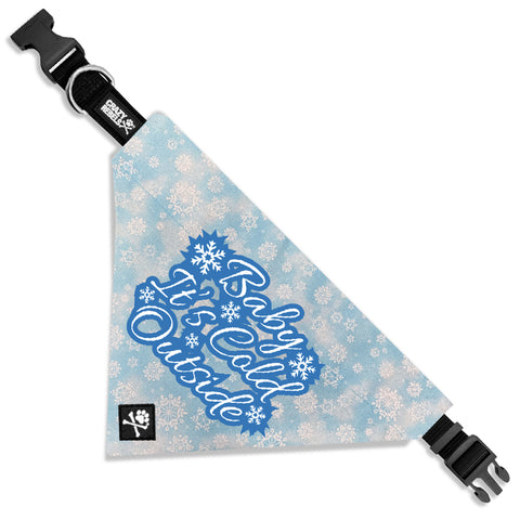 Baby, It's Cold Outside Bandana Collar