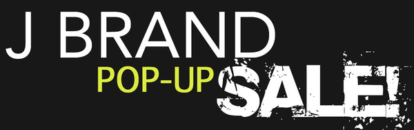 Pop Up J Brand Jeans Sale