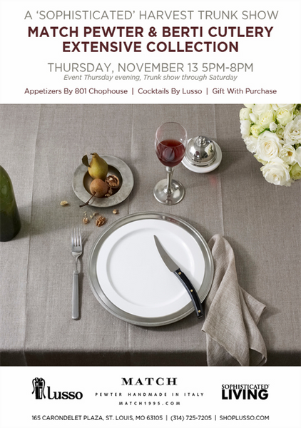 A Sophisticated Harvest Trunk Show featuring Match Pewter and Berti Cutlery