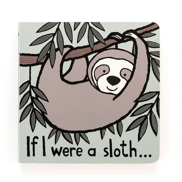 if i were a sloth book - bitty boutique